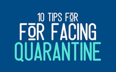 Ten tips for facing quarantine